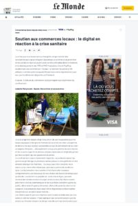 LE MONDE : Soutien aux commerces locaux : le digital en réaction à la crise sanitaire